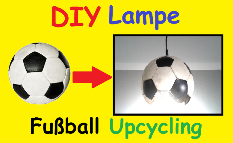 Upcycling Fussball Lampe Hand im Glück