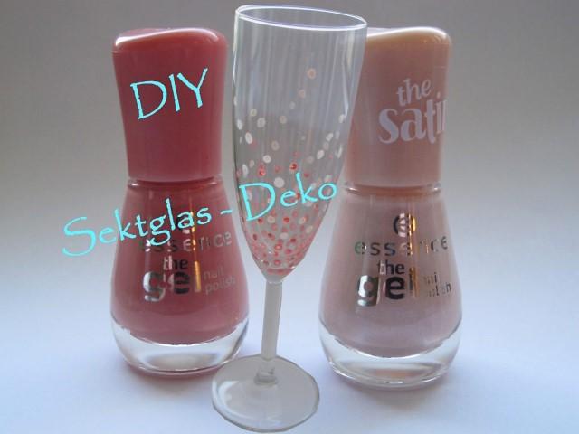 DIY Sektglas aufhübschen mit Nagellack