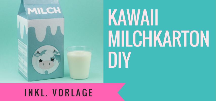 Kawaii Milchkarton DIY